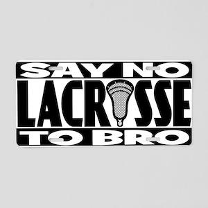 Lacrosse_Blackout_SayNo Aluminum License Plate