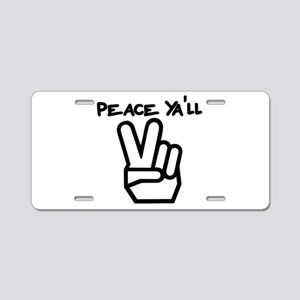 peace yall outline Aluminum License Plate