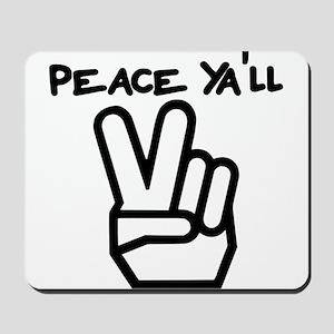 peace yall outline Mousepad