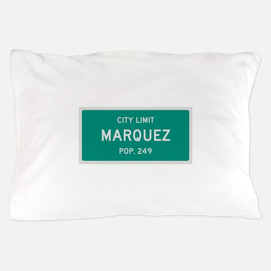 Marquez, Texas City Limits Pillow Case