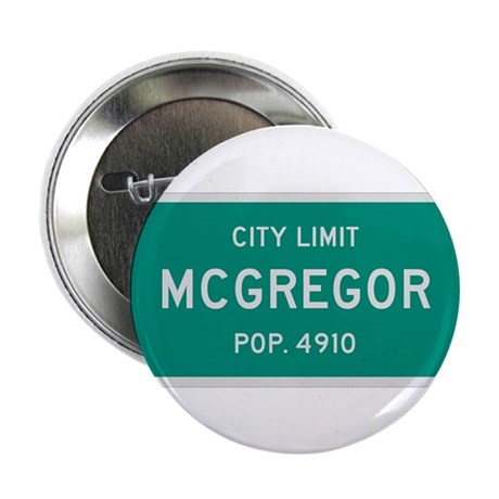 "McGregor, Texas City Limits 2.25"" Button (10 pack)"