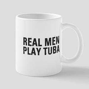 Real Men Play Tuba Mug