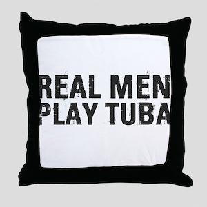 Real Men Play Tuba Throw Pillow