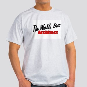 """The World's Best Architect"" Ash Grey T-Shirt"
