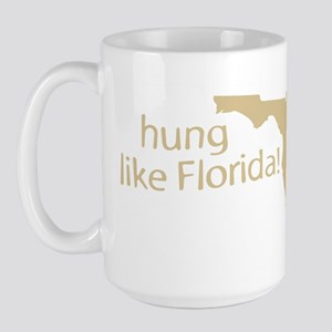 Hung like Florida Large Mug