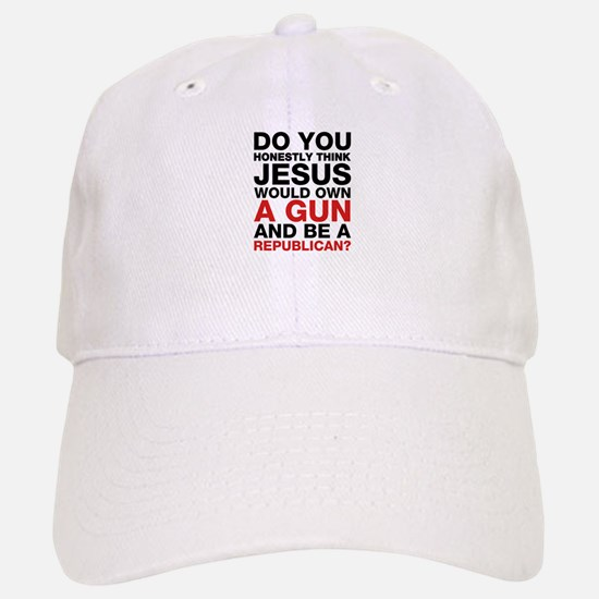 Jesus Is Not A Gun-Toting Republican Baseball Baseball Baseball Cap