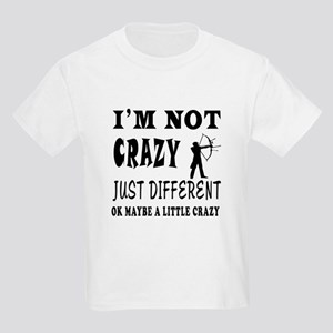 I'm not Crazy just different Archery Kids Light T-
