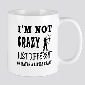I'm not Crazy just different Archery Mug