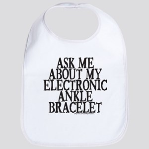 ELECTRONIC ANKLE BRACELET Bib