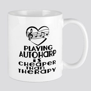 Autoharp Is Cheaper Than Therapy 11 oz Ceramic Mug