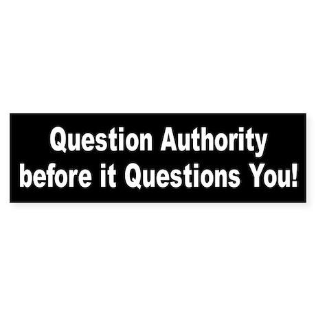 question... Bumper Sticker