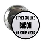 You Like Bacon Or You're Wrong 2.25