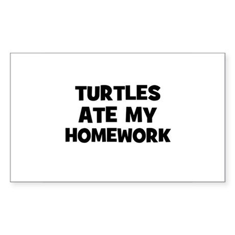 Turtles Ate My Homework Rectangle Sticker
