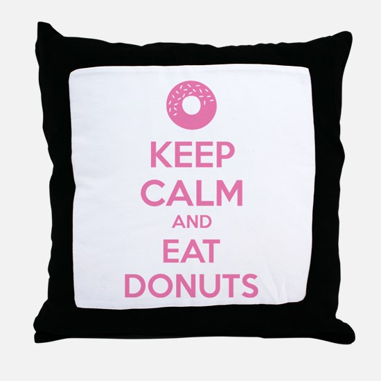 Keep calm and eat donuts Throw Pillow