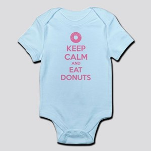 Keep calm and eat donuts Infant Bodysuit