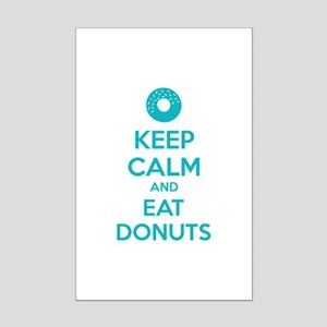 Keep calm and eat donuts Mini Poster Print