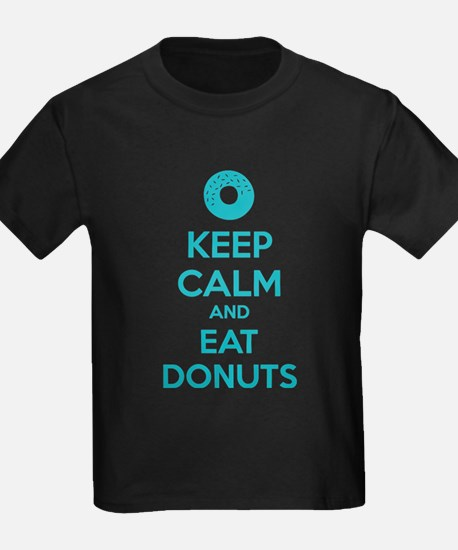 Keep calm and eat donuts T