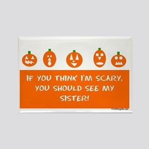 Scary Sister Rectangle Magnet