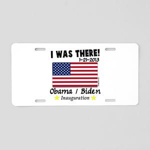 I Was There Obama Biden Aluminum License Plate
