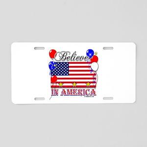 Believe in America Aluminum License Plate
