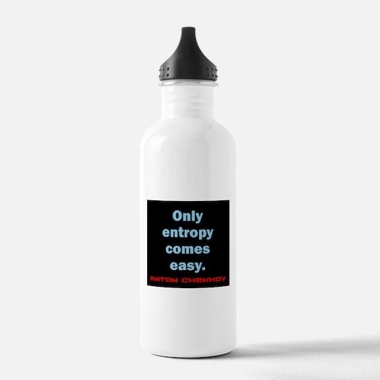 Only Entropy Comes Easy - Anton Chekhov Water Bott