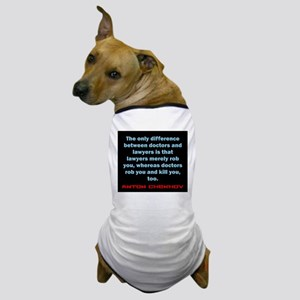 The Only Difference - Anton Chekhov Dog T-Shirt