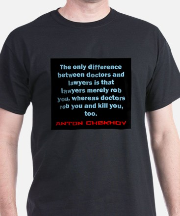 The Only Difference - Anton Chekhov T-Shirt