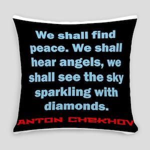 We Shall Find Peace - Anton Chekhov Everyday Pillo