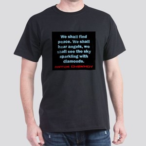 We Shall Find Peace - Anton Chekhov T-Shirt