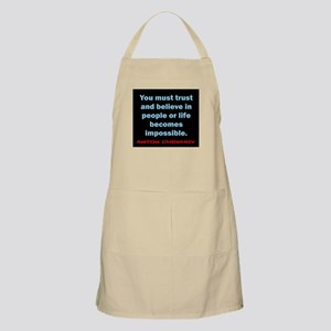 You Must Trust And Believe - Chekhov Light Apron