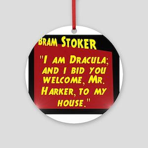 I Am Dracula - Bram Stoker Round Ornament