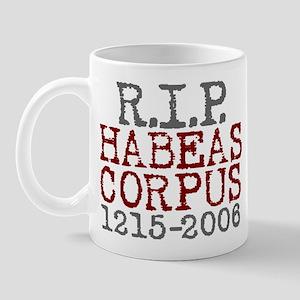 R.I.P. HABEAS CORPUS Mug