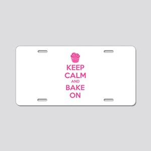 Keep calm and bake on Aluminum License Plate