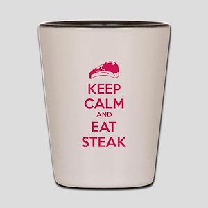 Keep calm and eat steak Shot Glass
