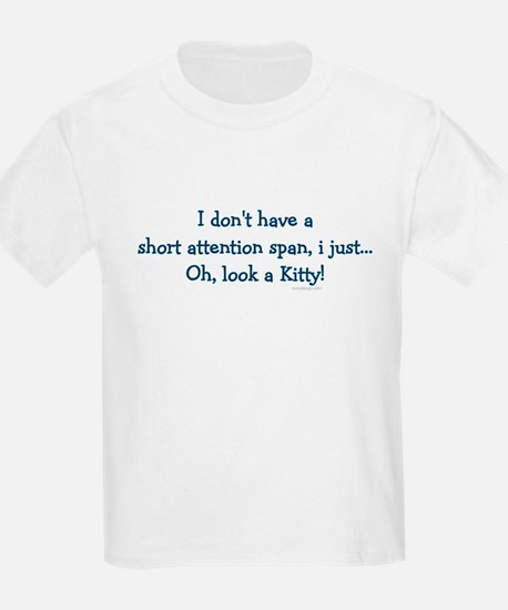 Short Attention Span.. Kids T-Shirt