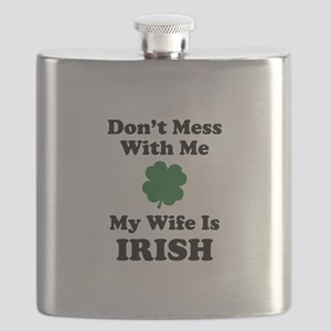Don't Mess With Me. My Wife Is Irish. Flask