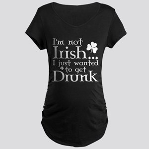 I'm Not Irish Maternity Dark T-Shirt