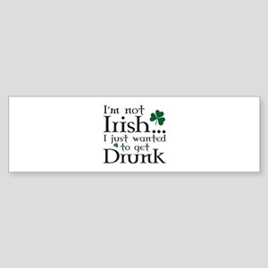 I'm Not Irish Sticker (Bumper)