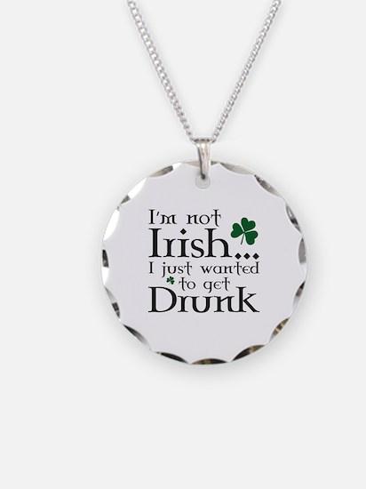 I'm Not Irish Necklace Circle Charm