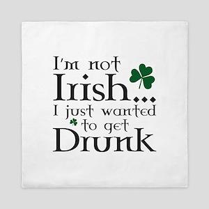 I'm Not Irish Queen Duvet
