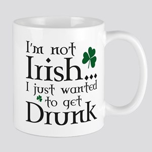 I'm Not Irish Mug
