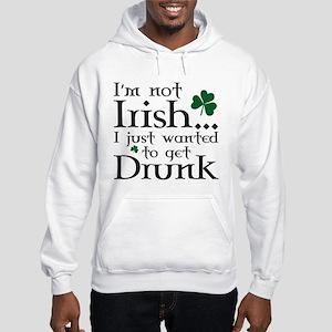 I'm Not Irish Hooded Sweatshirt