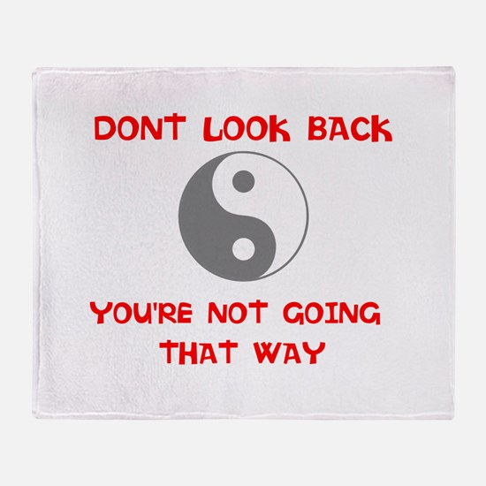 DONT LOOK BACK Throw Blanket