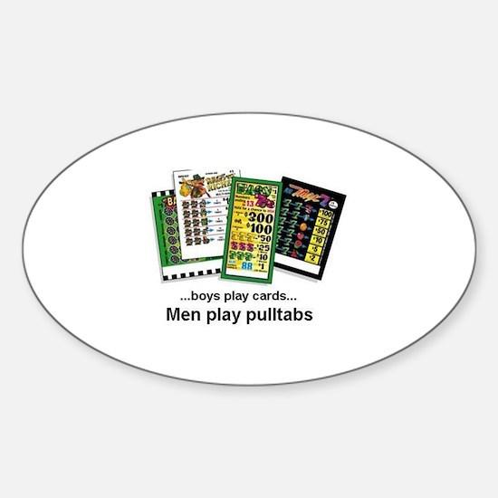 Men Play Pulltabs