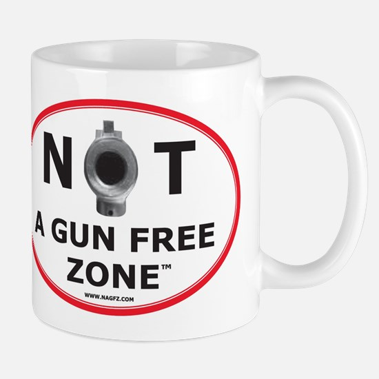 NOT A GUN FREE ZONE Mug