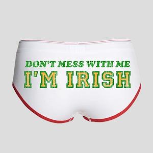 Don't Mess with Me I'm Irish Women's Boy Brief