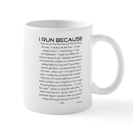 I Run Because... Mug