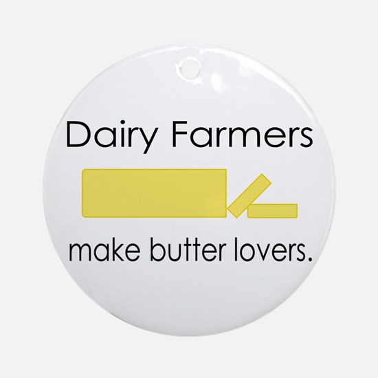 Dairy Farmers Make... Ornament (Round)