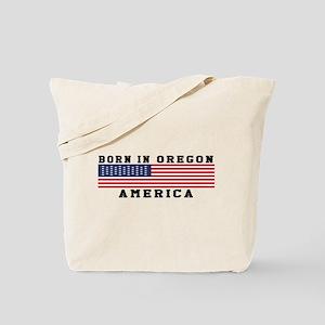 Born In Oregon Tote Bag