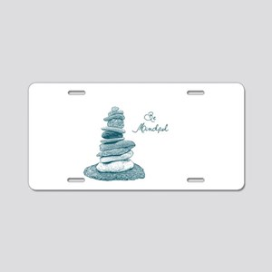 Be Mindful Cairn Rocks Aluminum License Plate